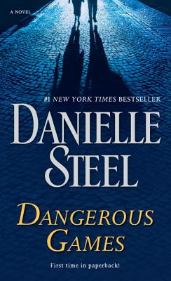 Dangerous Games - Steel, Danielle