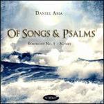 Daniel Asia: Of Songs & Psalms