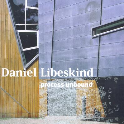 Daniel Libeskind - Libeskind, Daniel Archer, and Vidler, Anthony (Afterword by), and Betsky, Aaron (Introduction by)