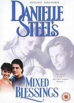 Danielle Steel: Mixed Blessings
