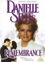 Danielle Steel's 'Remembrance' - Bethany Rooney