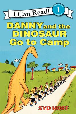 Danny and the Dinosaur Go to Camp - Hoff, Syd