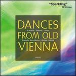 Danses from Old Vienna