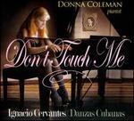 Danzas Cubanas: Don't Touch Me