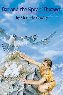 Dar and the Spear-Thrower - Cowley, Marjorie