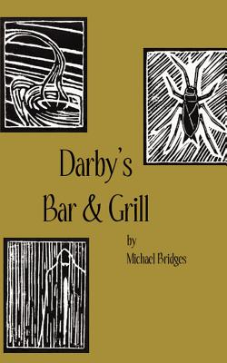 Darby's Bar & Grill - Bridges, Michael