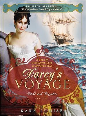 Darcy's Voyage - Louise, Kara