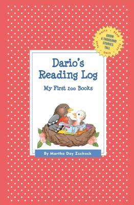 Dario's Reading Log: My First 200 Books (Gatst) - Zschock, Martha Day