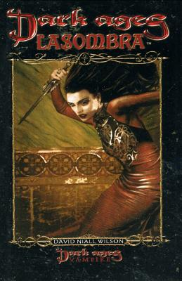 Dark Ages Lasombra - Wilson, David Niall