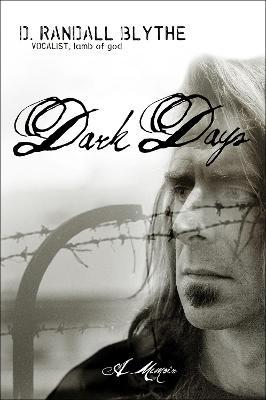 Dark Days - Blythe, Randy