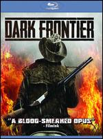Dark Frontier [Blu-ray] - Kriv Stenders