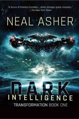 Dark Intelligence: Transformation Book One - Asher, Neal