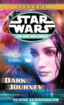 Dark Journey: Star Wars (the New Jedi Order) - Cunningham, Elaine