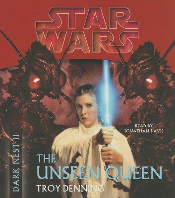 Dark Nest II the Unseen Queen - Denning, Troy, and Davis, Jonathan (Read by)