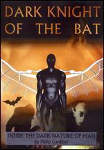 Dark Night of the Bat