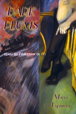 Dark Plums - Espinosa, Maria