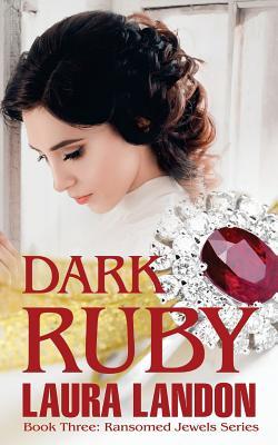 Dark Ruby - Landon, Laura