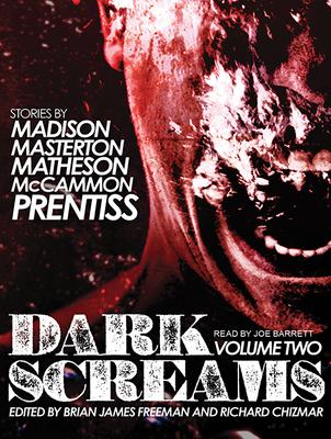 Dark Screams: Volume Two - Madison, Shawntelle, and Masterton, Graham, and Matheson, Richard Christian