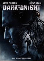 Dark Was the Night - Jack Heller