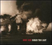 Darker Than Light - Bobby Bare