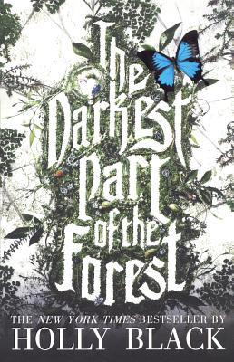 Darkest Part of the Forest - Black, Holly