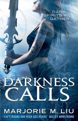 Darkness Calls - Liu, Marjorie M.