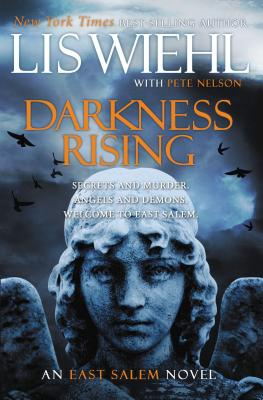 Darkness Rising - Wiehl, Lis, and Nelson, Pete