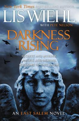 Darkness Rising - Wiehl, Lis