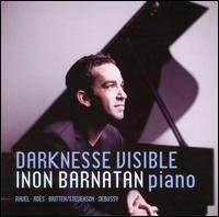 Darknesse Visible - Inon Barnatan (piano)