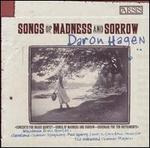 Daron Hagen: Songs of Madness and Sorrow