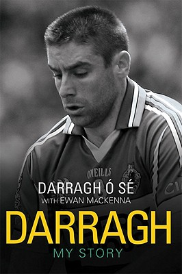 Darragh: My Story - O Se, Darragh