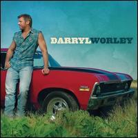 Darryl Worley - Darryl Worley