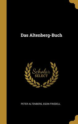 Das Altenberg-Buch - Altenberg, Peter