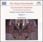 Das Buxheimer Orgelbuch, Vol. 1
