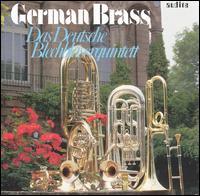Das Deutsche Blechbläserquintett - Dieter Cichewiecz (tuba); Enrique Crespo (posaunen); German Brass (brass ensemble); Konradin Groth (trumpet);...