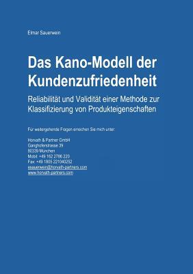 Das Kano-Modell Der Kundenzufriedenheit: Reliabilitat Und Validitat Einer Methode Zur Klassifizierung Von Produkteigenschaften - Sauerwein, Elmar
