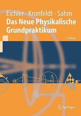 Das Neue Physikalische Grundpraktikum - Eichler, Hans Joachim