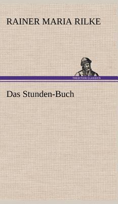 Das Stunden-Buch - Rilke, Rainer Maria
