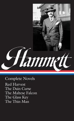 Dashiell Hammett: Complete Novels - Hammett, Dashiell, and Marcus, Steven (Editor)