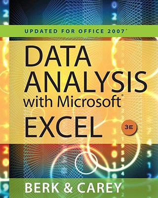 Data Analysis with Microsoft Excel: Updated for Office 2007 - Berk, Kenneth N, and Carey, Partrick