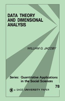 Data Theory and Dimensional Analysis - Jacoby, William G, Professor