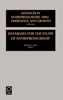 Databases for the Study of Entrepreneurship - Katz, Jerome A (Editor)