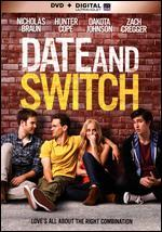 Date and Switch [Includes Digital Copy] [UltraViolet] - Chris Nelson