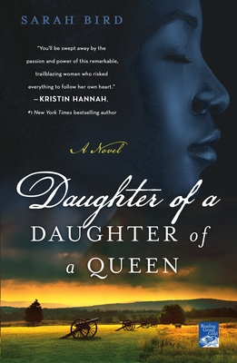 Daughter of a Daughter of a Queen - Bird, Sarah