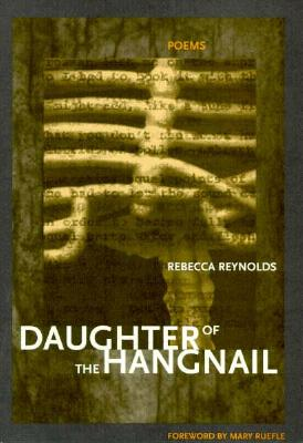 Daughter of the Hangnail - Reynolds, Rebecca