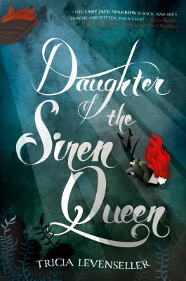 Daughter of the Siren Queen - Levenseller, Tricia