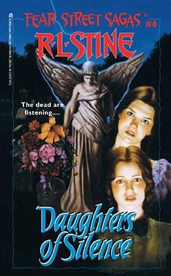 Daughters of Silence - Stine, R L