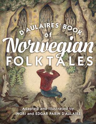 D'Aulaires' Book of Norwegian Folktales -