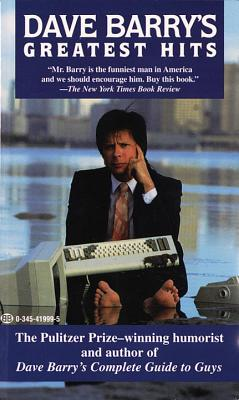 Dave Barry's Greatest Hits - Barry, Dave, Dr.