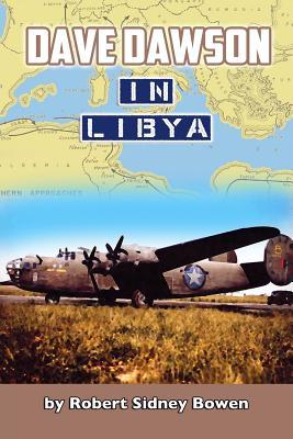 Dave Dawson in Libya - Bowen, Robert Sidney